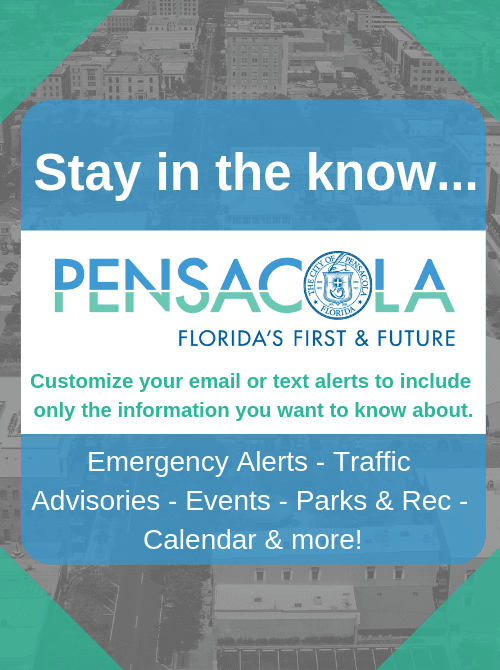 Stay in the know with City of Pensacola Notifications